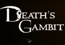 Death's Gambit – Review